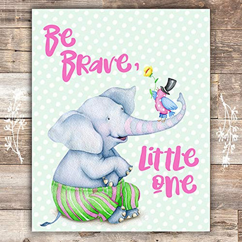 Be Brave, Little One Nursery Print - Unframed - 8x10