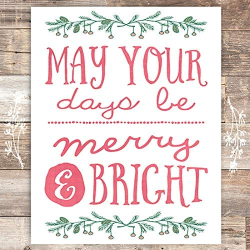 May Your Days Be Merry & Bright Christmas Art Print - Unframed - 8x10 - Dream Big Printables
