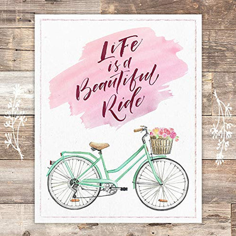 Life Is A Beautiful Ride Art Print - Unframed - 8x10 - Dream Big Printables
