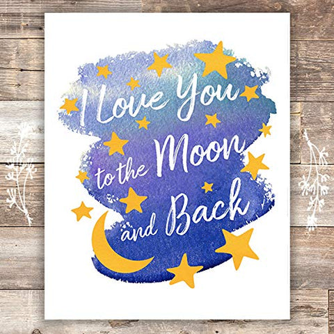 I Love You to the Moon and Back Nursery Wall Art - Unframed - 8x10 - Dream Big Printables
