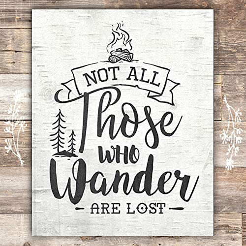 Not All Those Who Wander Are Lost - Unframed - 8x10 - Dream Big Printables
