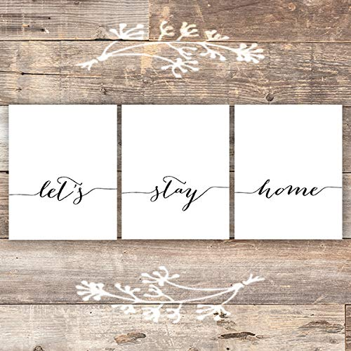 Let's Stay Home - Wall Decor Art Prints (Set of 3) - Unframed - 8x10s - Dream Big Printables
