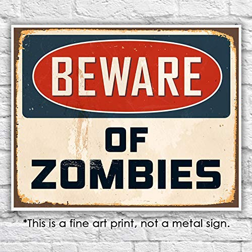 Beware of Zombies Wall Art Print - Unframed - 8x10 | Halloween Decor - Dream Big Printables