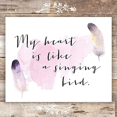 My Heart Is Like A Singing Bird Inspirational Print- Unframed - 8x10 - Dream Big Printables