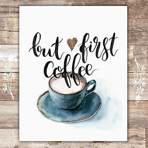 But First Coffee Wall Art Print - Unframed - 8x10