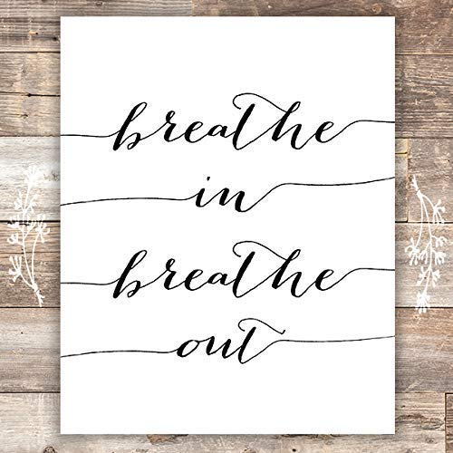 Breathe In Breathe Out Wall Art Print - Unframed - 8x10 - Dream Big Printables
