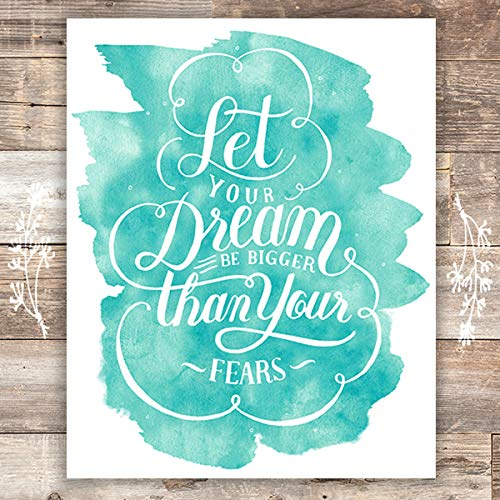 Let Your Dream Be Bigger Than Your Fears Wall Art - Unframed - 8x10 | Inspirational Decor - Dream Big Printables