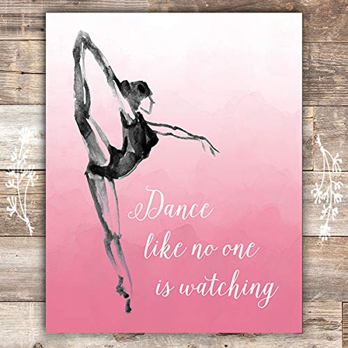 Dance Like No One Is Watching Art Print - Unframed - 8x10 - Dream Big Printables