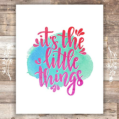 It's The Little Things Art Print - Unframed - 8x10 | Inspirational Quote - Dream Big Printables