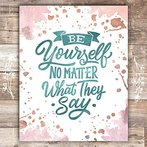 Be Yourself Art Print - Unframed - 8x10 - Dream Big Printables