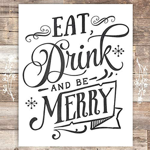 Eat Drink And Be Merry Christmas Art Print - Unframed - 8x10 - Dream Big Printables