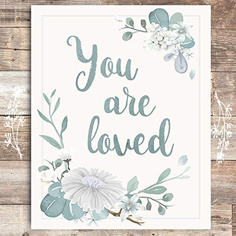 You Are Loved Floral Art Print - Unframed - 8x10