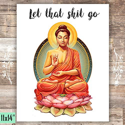 Let That Shit Go - Unframed - 11x14 - Dream Big Printables