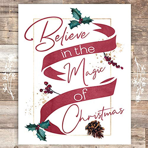 Believe In The Magic Of Christmas Art Print - Unframed - 8x10 - Dream Big Printables