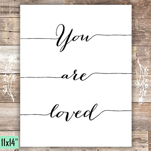 You Are Loved - Calligraphy - Art Print - Unframed - 11x14 - Dream Big Printables