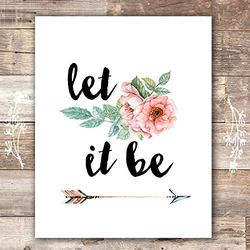 Let It Be Art Print - Unframed - 8x10 | Inspirational Wall Art - Dream Big Printables