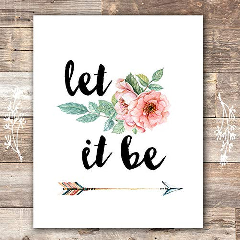 Let It Be Art Print - Unframed - 8x10 | Inspirational Wall Art