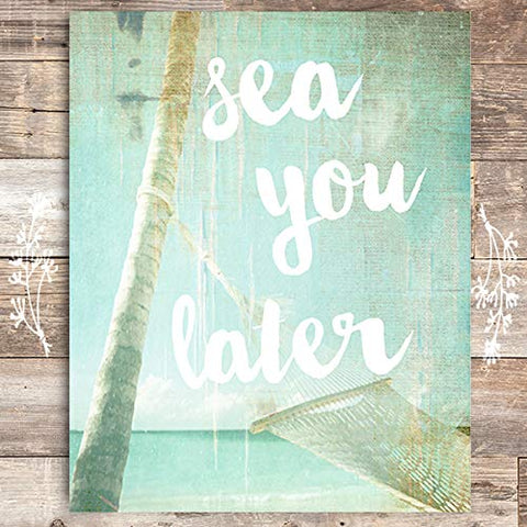 Sea You Later Art Print - Unframed - 8x10 - Dream Big Printables