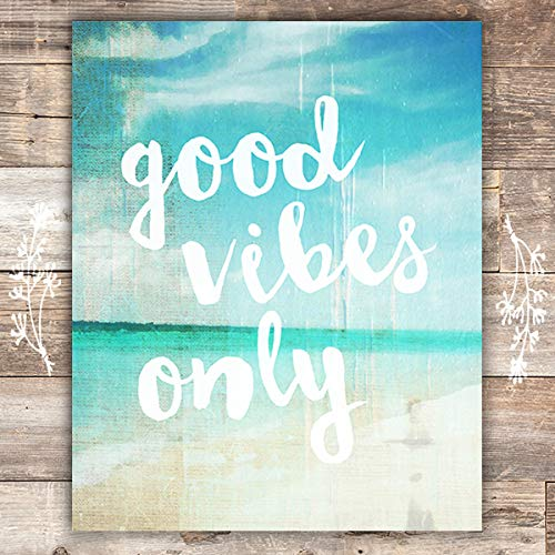 Good Vibes Only Art Print - Unframed - 8x10 - Dream Big Printables