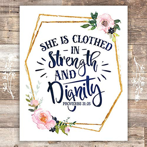 She Is Clothed In Strength And Dignity Floral Art Print - Unframed - 8x10