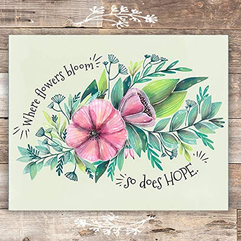 Where Flowers Bloom Inspirational Art Print - Unframed - 8x10 | Botanical Home Decor