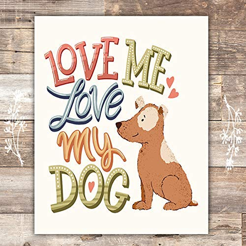 Dog Lover Quote Wall Art - Unframed - 8x10 - Dream Big Printables
