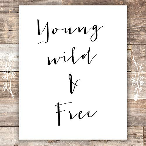 Young Wild and Free Art Print - Unframed - 8x10 - Dream Big Printables
