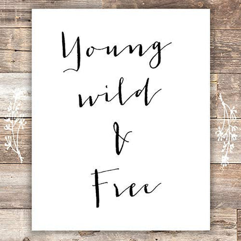 Young Wild and Free Art Print - Unframed - 8x10
