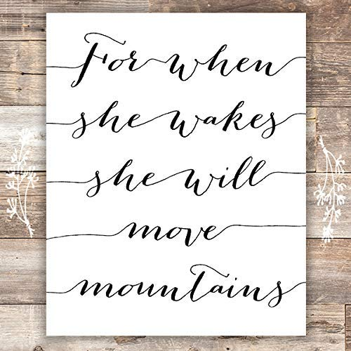 For When She Wakes She Will Move Mountains Art Print - Unframed - 8x10 - Dream Big Printables