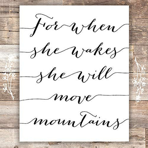 For When She Wakes She Will Move Mountains Art Print - Unframed - 8x10