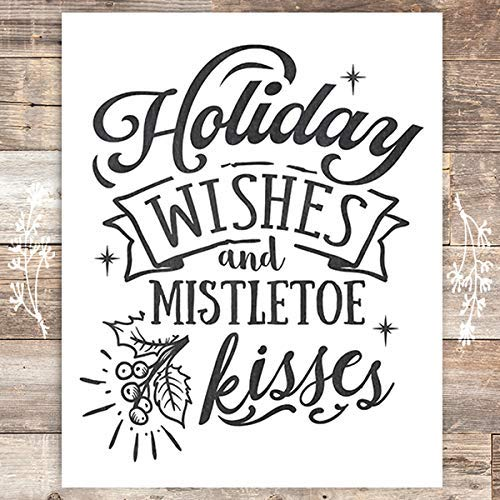 Holiday Wishes and Mistletoe Kisses Christmas Art Print - Unframed - 8x10 - Dream Big Printables