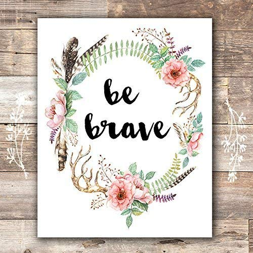 Be Brave Floral Wreath Art Print - Unframed - 8x10 - Dream Big Printables