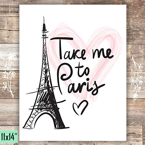 Take Me To Paris Art Print - Unframed - 11x14 - Dream Big Printables