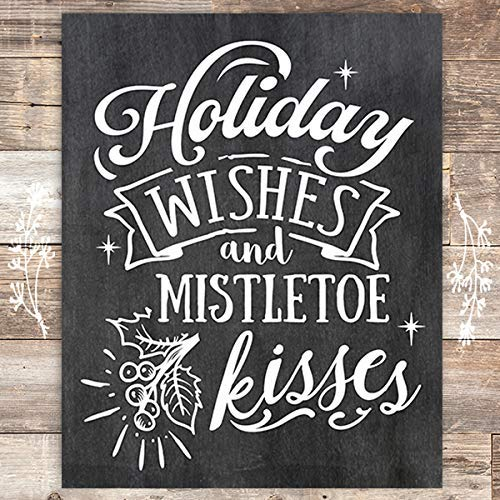 Holiday Wishes and Mistletoe Kisses Chalkboard Christmas Art Print - Unframed - 8x10 - Dream Big Printables