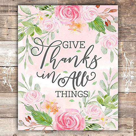 Give Thanks For All Things Floral Art Print - Unframed - 8x10