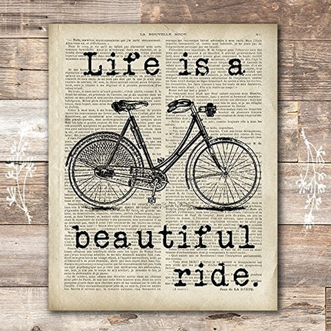 Life Is A Beautiful Ride Art Print - Unframed - 8x10