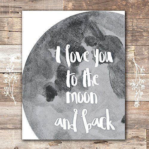 I Love You to the Moon and Back Art Print - Unframed - 8x10 - Dream Big Printables