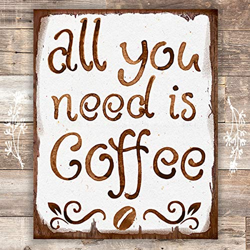All You Need Is Coffee Wall Art Print - Unframed - 8x10 - Dream Big Printables