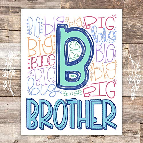 Big Brother Art Print - Unframed - 8x10 - Dream Big Printables