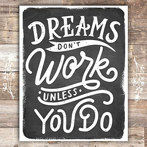 Dreams Don't Work Unless You Do Black and White Art Print - Unframed - 8x10 - Dream Big Printables