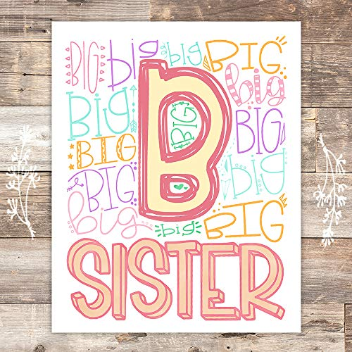 Big Sister Art Print - Unframed - 8x10 - Dream Big Printables