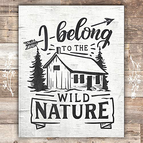 I Belong To Wild Nature Art Print - Unframed - 8x10 - Dream Big Printables