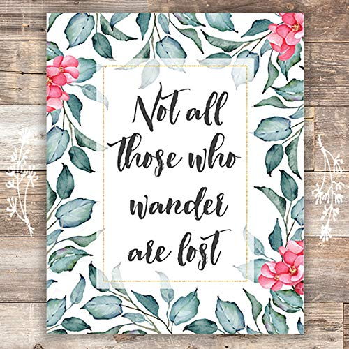 Not All Those Who Wander Are Lost - Unframed - 8x10 | Inspirational Print - Dream Big Printables