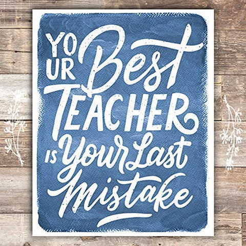 Your Best Teacher Is Your Last Mistake Blue Art Print - Unframed - 8x10