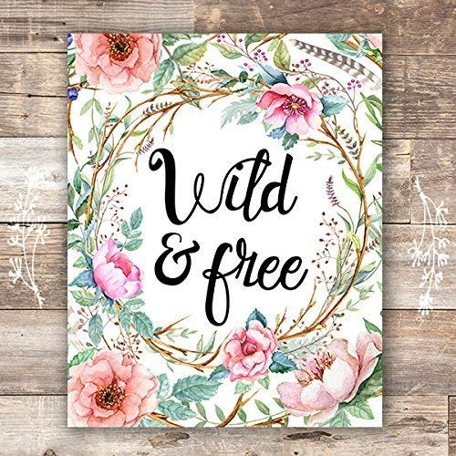 Wild and Free Floral Wreath Art Print - Unframed - 8x10 - Dream Big Printables