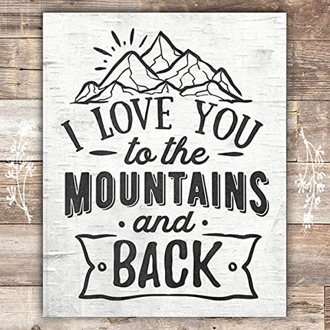 I Love You To The Mountains And Back Art Print - Unframed - 8x10