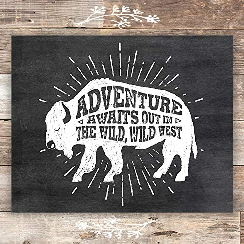Adventure Awaits Out In The Wild, Wild West - Unframed - 8x10 | Buffalo Art Print - Dream Big Printables