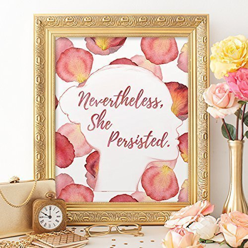 Nevertheless She Persisted Art Print - Unframed - 8x10 - Dream Big Printables