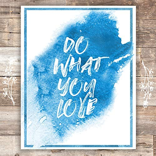 Do What You Love Art Print - Unframed - 8x10 | Inspirational Decor - Dream Big Printables