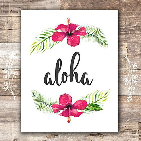 Aloha Hawaii Art Print - Unframed - 8x10 - Dream Big Printables